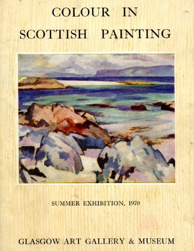 Colour In Scottish Painting, Glasgow Art Gallery, 1970 (Cover)